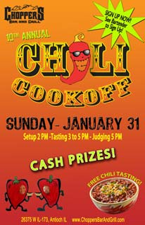 Do you make the best chili in town? Come out to the 10th Annual Chili Cook-Off, Sunday, January 31st - Cash Prizes, 2pm setup, 3-5pm Tasting, 5pm Judging. Free Chili Tasting. Must see bartender to sign up.