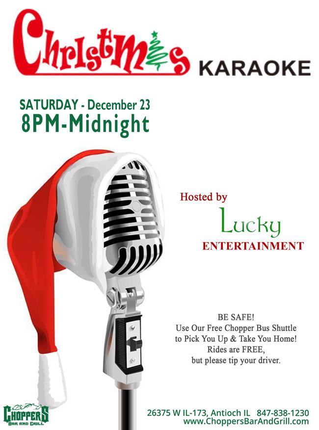 Karaoke Christmas Songs.Christmas Karaoke Saturday At Choppers Bar And Grill Antioch Il